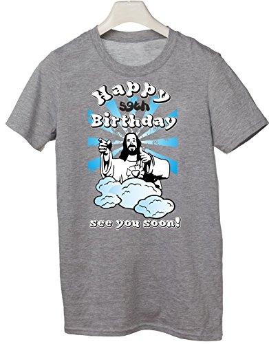 Tshirt Compleanno Happy 59th birthday see you soon - Buon 59esimo compleanno ci vediamo presto - jesus - humor - idea regalo - in cotone Grigio