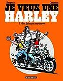 Je veux une Harley - Tome 5 - Quinquas Requinqués
