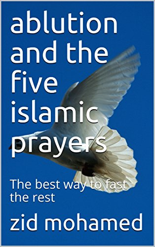 Couverture du livre ablution and the five islamic prayers: The best way to fast the rest (1 t. 14)