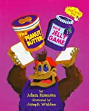 The Peanut Butter and Jelly Game
