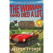 TheWoman Who Died a Lot by Fforde, Jasper ( Author ) ON Jul-12-2012, Hardback
