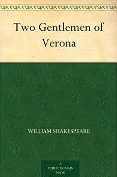 Two Gentlemen of Verona (English Edition) von [Shakespeare, William]