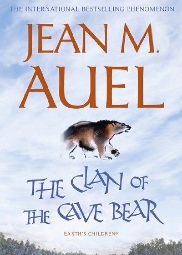 The Clan of the Cave Bear (Earth's Children Book 1) by Jean M. Auel