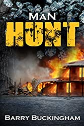 Man Hunt: Book II in the Dave Roberts thriller trilogy (The Hunt Trilogy)