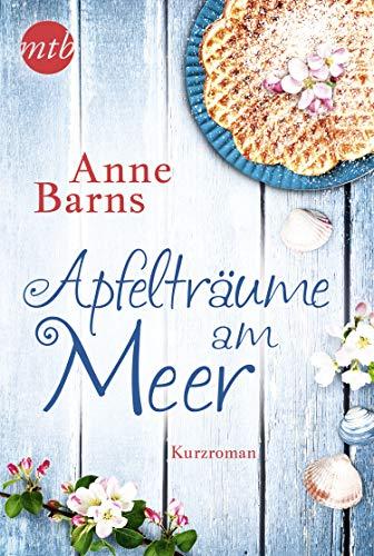 Buchseite und Rezensionen zu 'Apfelträume am Meer. Ein Kurzroman zu »Apfelkuchen am Meer«' von Anne Barns