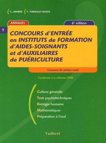 Concours d'entrée en Instituts de formation d'aides-soignants et d'auxiliaires de puériculture(6ème édition 2006)