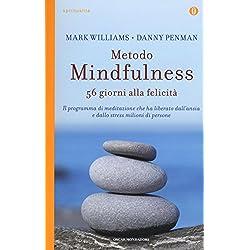 Metodo mindfulness. 56 giorni alla felicità