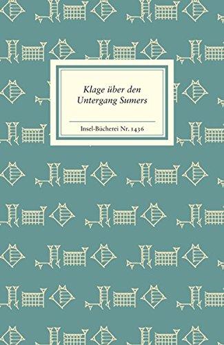 Klage über den Untergang Sumers (Insel-Bücherei)