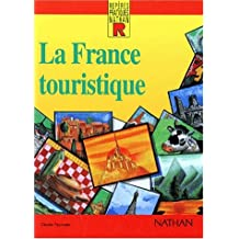 Reperes Pratiques: La France Touristique