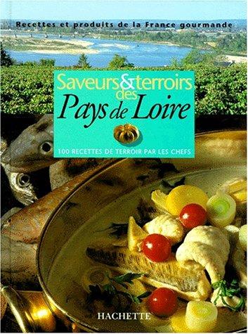 Saveurs et terroirs des Pays-de-Loire par Philippe Lamboley
