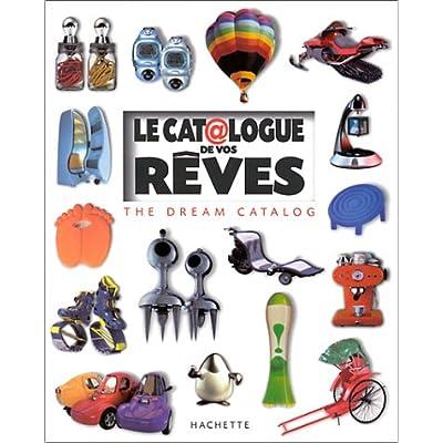 Le Catalogue de vos rêves : The Dream Catalog