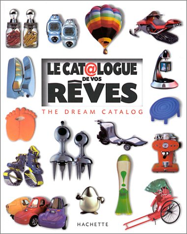 Le Catalogue de vos rêves : The Dream Catalog
