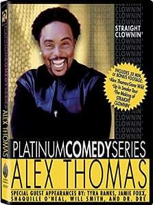 Alex Thomas - Straight Clownin' [2002] [UK Import]