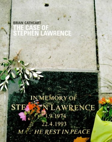 The Case of Stephen Lawrence por Brian Cathcart