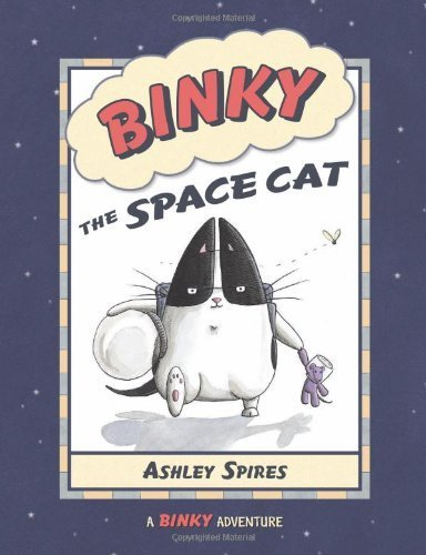Binky the Space Cat by Ashley Spires (2009-08-01)