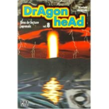 Dragon Head, tome 8
