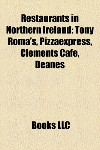 restaurants-in-northern-ireland-tony-romas-pizzaexpress-clements-cafe-deanes