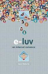 e-luv: An Internet Romance