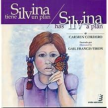 Silvina tiene un plan