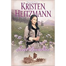 Sweet Boundless (Diamond of the Rockies) by Kristen Heitzmann (2001-05-01)
