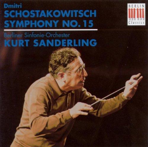 Dmitri Schostakowitsch: Symphony No. 15 (Berlin Symphony, K. Sanderling)