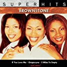 Brownstone: Super Hits [Clean]