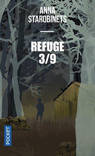 Refuge 3-9 par Anna STAROBINETS