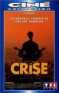 La crise [VHS]