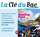 Meeting Point Anglais Tle éd. 2012 - La clé du Bac