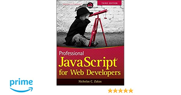 amazonfr professional javascript for web developers nicholas c zakas livres