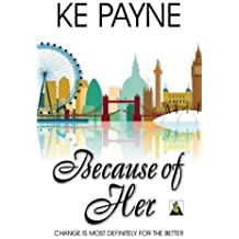 Because of Her by KE Payne (2014-03-18)