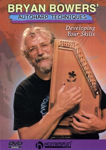 Bryan Bowers' Autoharp Techniques: Developing Your Skills