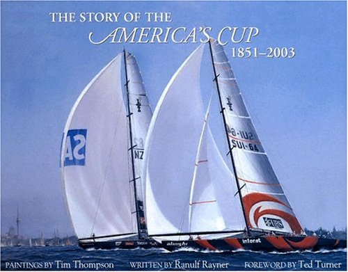 The Story of America's Cup, 1851-2003 por Ranulf Rayner