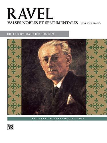 Ravel: Valses nobles et sentimentales: for the Piano (Alfred Masterwork Editions) (Alfred Klavier Fingersatz)