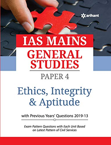IAS Mains Paper 4 Ethics Integrity & Aptitude 2020