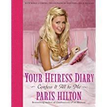 Your Heiress Diary: Confess It All to Me