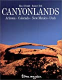 Canyonlands: Arizona, Colorado, Neumexiko, Utah