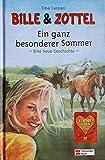 Bille und Zottel - Ein ganz besonderer Sommer: Eine neue Geschichte
