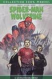 Spider-Man / Wolverine / Daredevil, Tome 2 - Le pouvoir des rêves