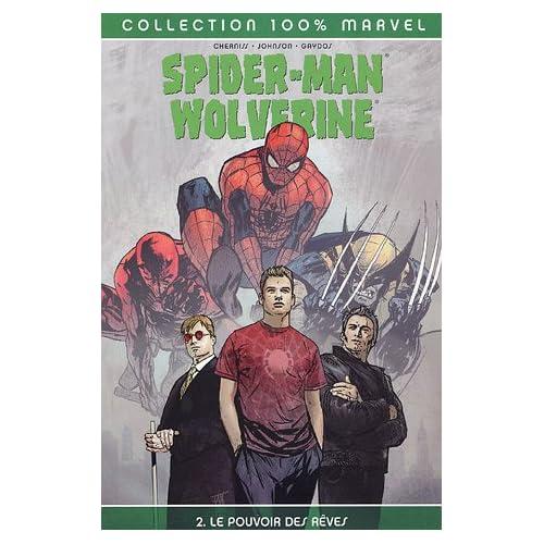 Spider-Man / Wolverine / Daredevil, Tome 2 : Le pouvoir des rêves