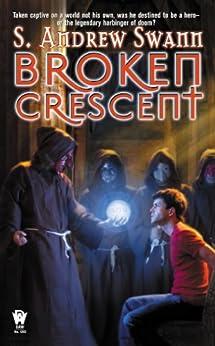 Broken Crescent by [Swann, S. Andrew]