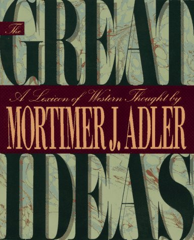The Great Ideas: A Lexicon of Western Thought by Mortimer J. Adler (1992-10-05)