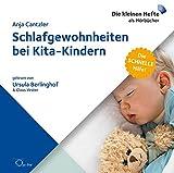 Schlafgewohnheiten bei Kita-Kindern (Die schnelle Hilfe!)