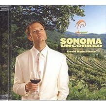 Sonoma Uncorked with David Hyde Pierce