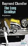 The Long Goodbye. Une enquête du privé Philip Marlowe (Folio Policier t. 739)