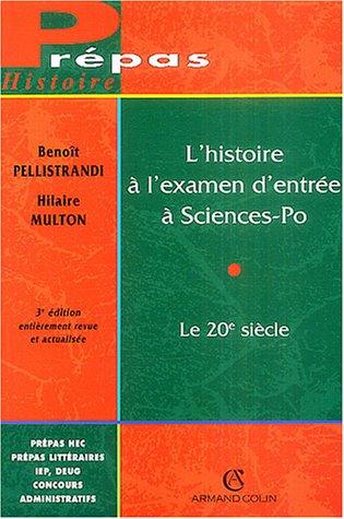 L'Histoire à l'examen d'entrée à sciences Po : Le 20e siècle