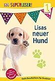 SUPERLESER! Lisas neuer Hund (1. Lesestufe)