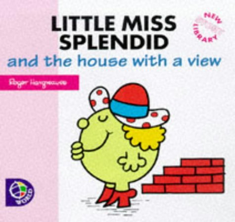 Little Miss Splendid and the house with a view