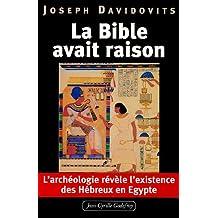 La Bible avait raison, l'archéologie révèle l'existence des Hébreux en Egypte