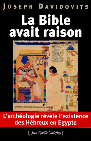 La Bible avait raison, l'archologie rvle l'existence des Hbreux en Egypte